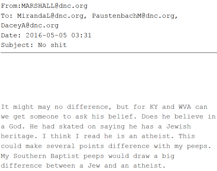 It might may no difference, but for KY and WVA can we get someone to ask his belief.  Does he believe in a God.  He had skated on saying he has a Jewish heritage.  I think I read he is an atheist.  This could make several points difference with my peeps.  My Southern Baptist peeps would draw a big difference between a Jew and an atheist.